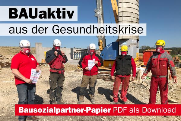 Bausozialpartner: BAUaktiv aus der Gesundheitskrise