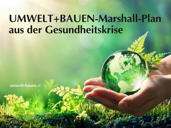 UMWELT+BAUEN-Marshall-Plan aus der Gesundheitskrise