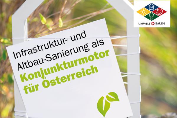 UMWELT+BAUEN: Infrastruktur- und Altbau-Sanierung als Konjunkturmotor